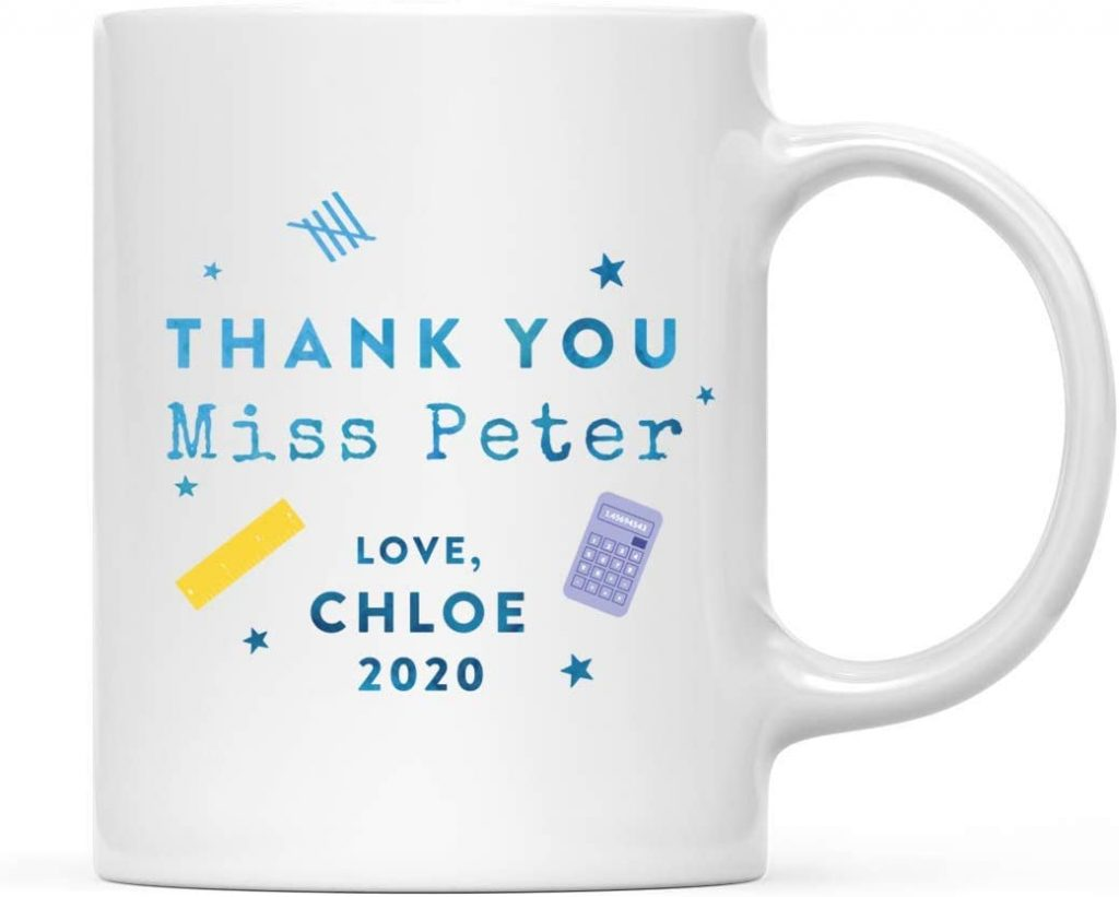 Andaz Press Personalized Teacher's Coffee Mug Gift, Thank You Miss Peter, Love Chloe 2020, 1-Pack, Custom Name Year