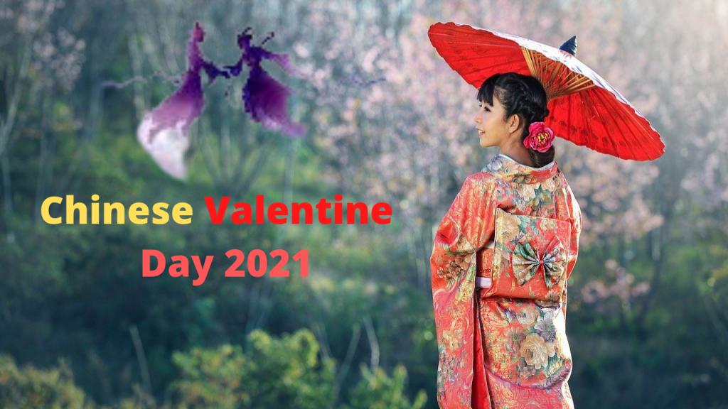 Chinese Valentine Day 2021