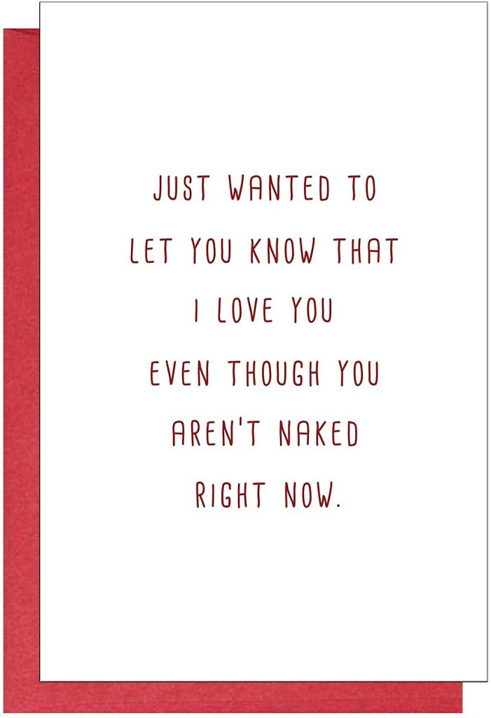 Funny Anniversary Card, Birthday Card, Valentine's Day Card, Love You Even Though You Aren't Naked