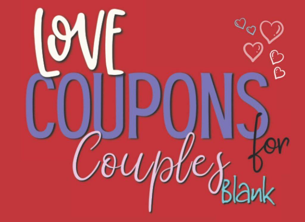 Funny Love Coupons. Valentines Day Gifts for Him