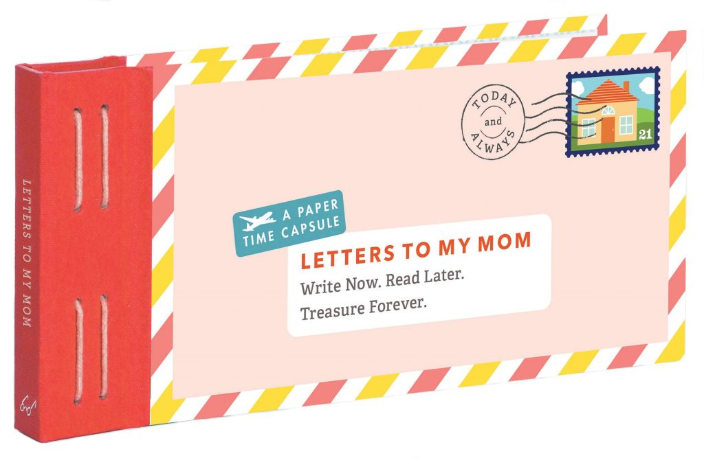 Letters to My Mom Write Now. Read Later. Treasure Forever. (Books for Mom, Gifts for Mom, Letter Books) valentine day for mom