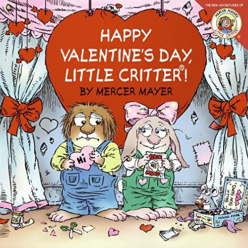 Little Critter Happy Valentines Day Little Critter!