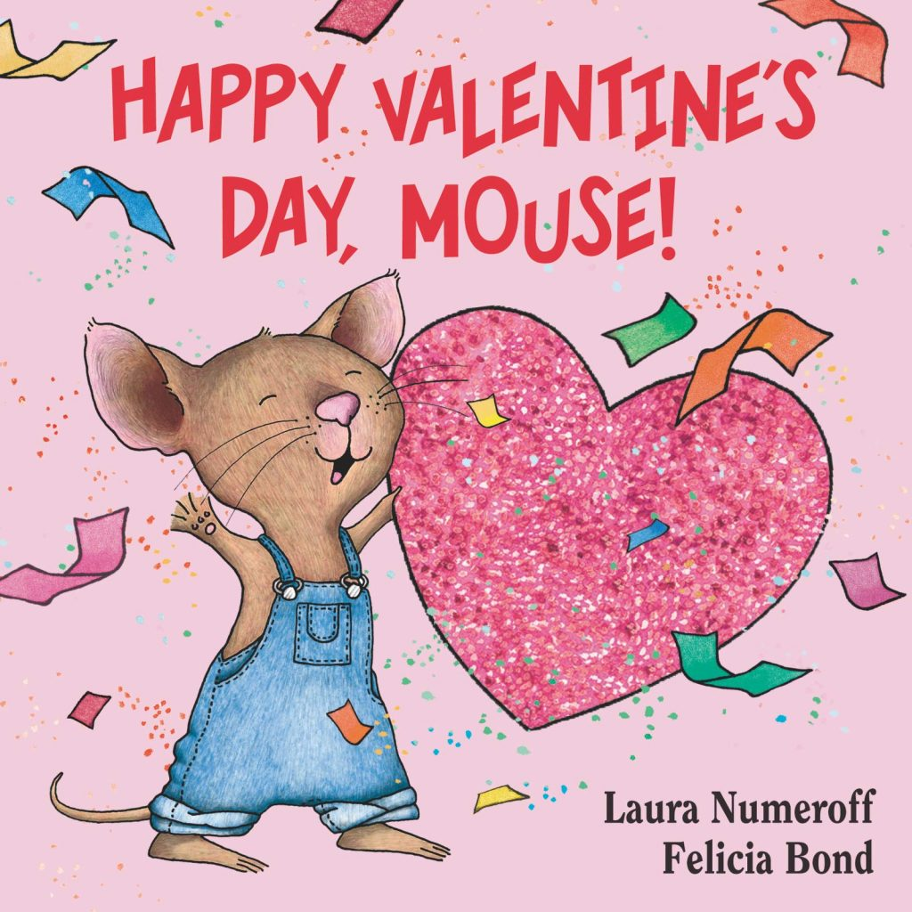 valentine day books Happy Valentines Day Mouse If You Give