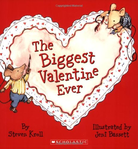 valentine day books The Biggest Valentine Ever