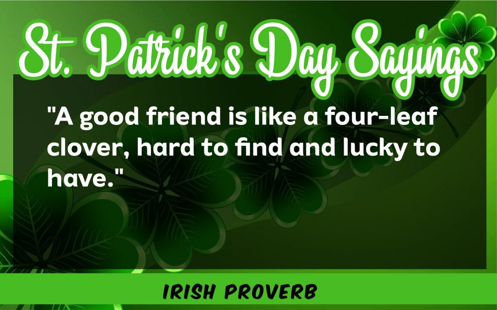 A good friend St. Patrick's Day Sayings 2021