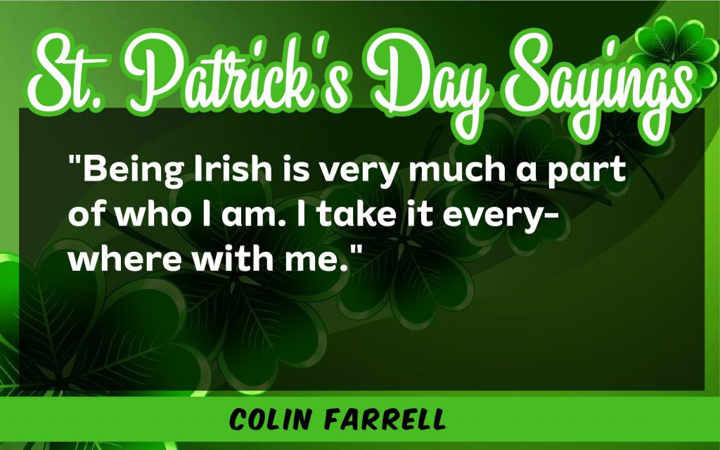 Being very irish is part St. Patrick's Day Sayings 2021