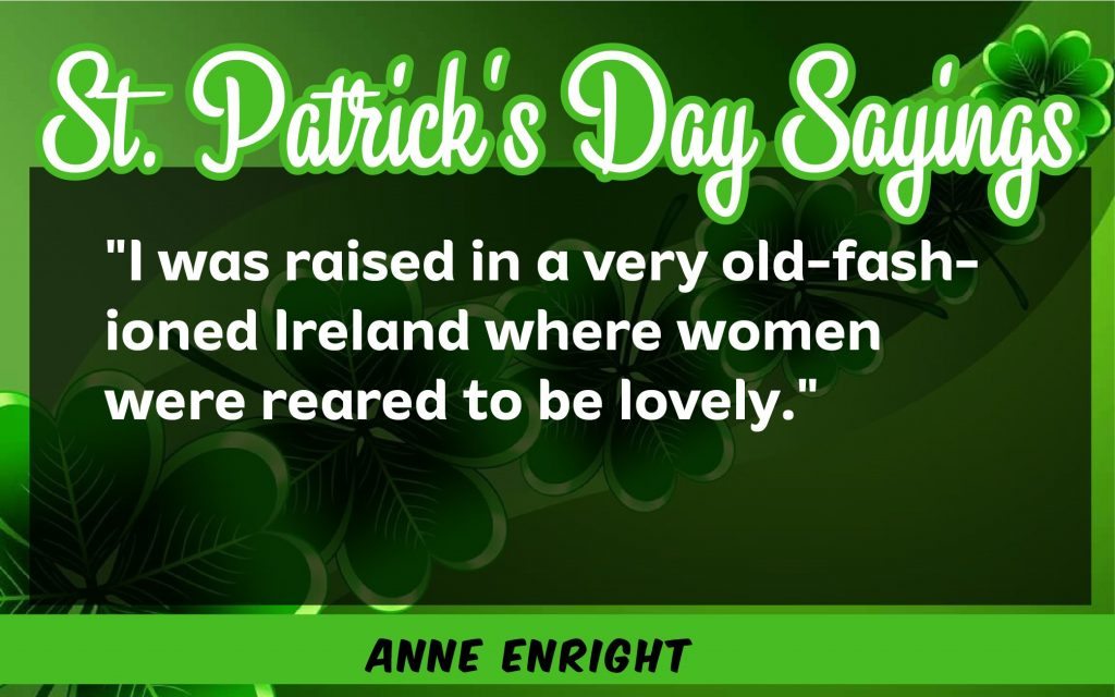 I was raised St. Patrick's Day Sayings 2021