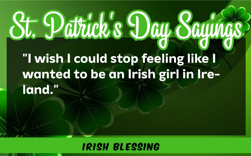 I wish I could St. Patrick's Day Sayings 2021