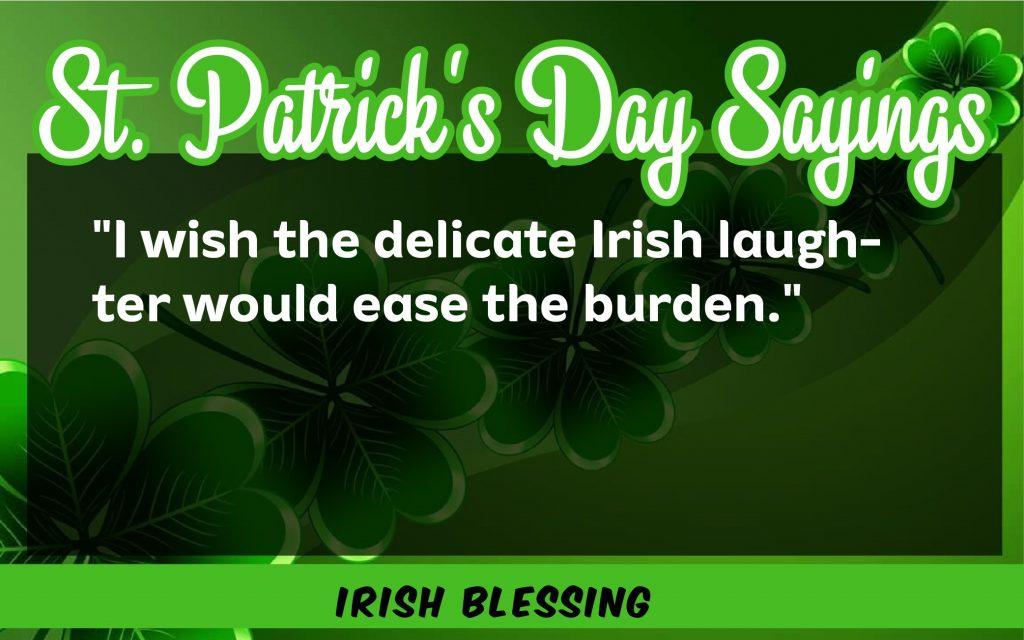 I wish the delicate Irish St. Patrick's Day Sayings 2021