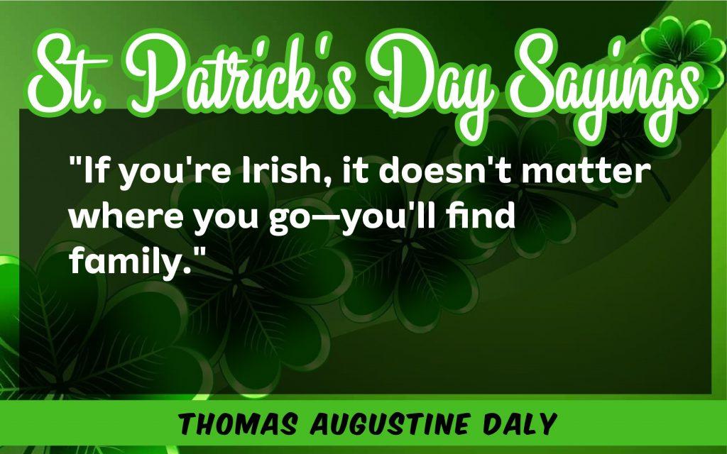If you're irish St. Patrick's Day Sayings 2021