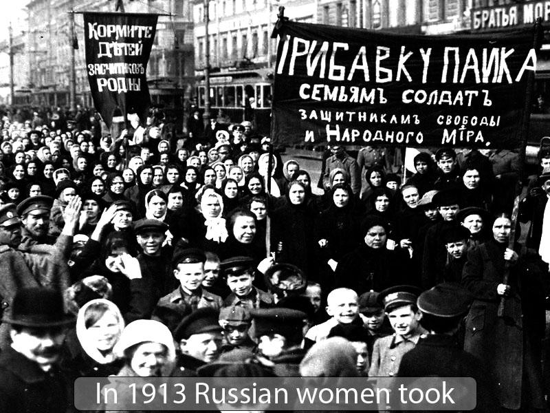 In 1913 Russian women took power