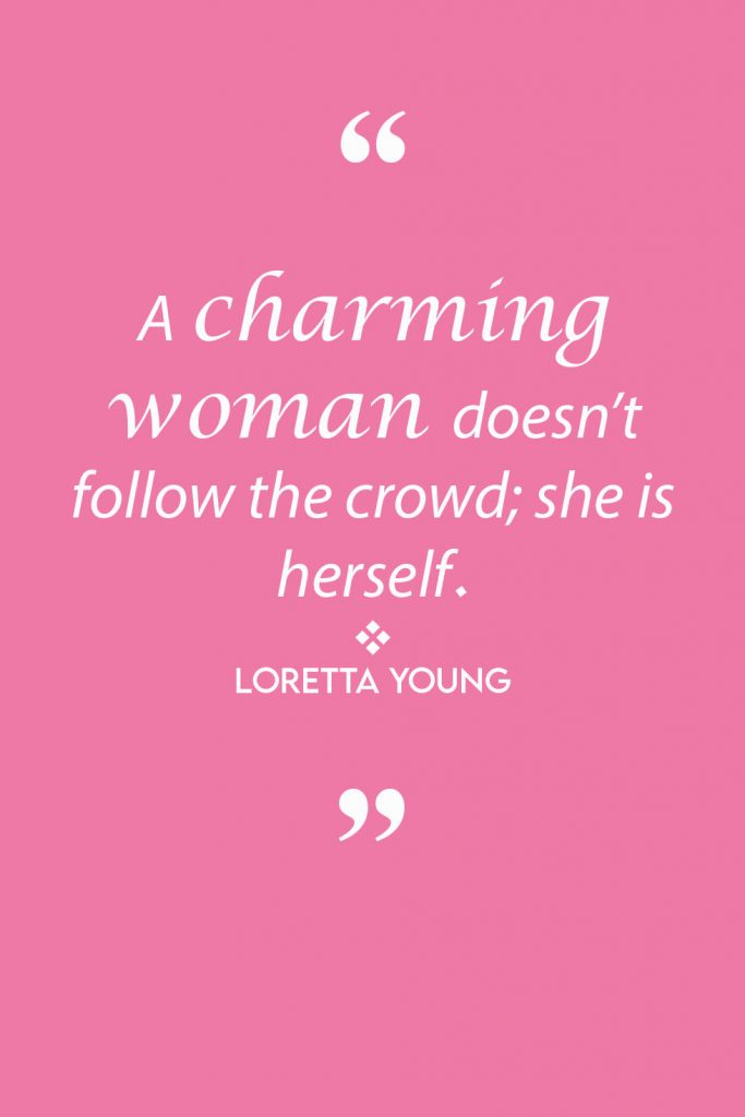 International Women's Day Quotes by Loretta Young