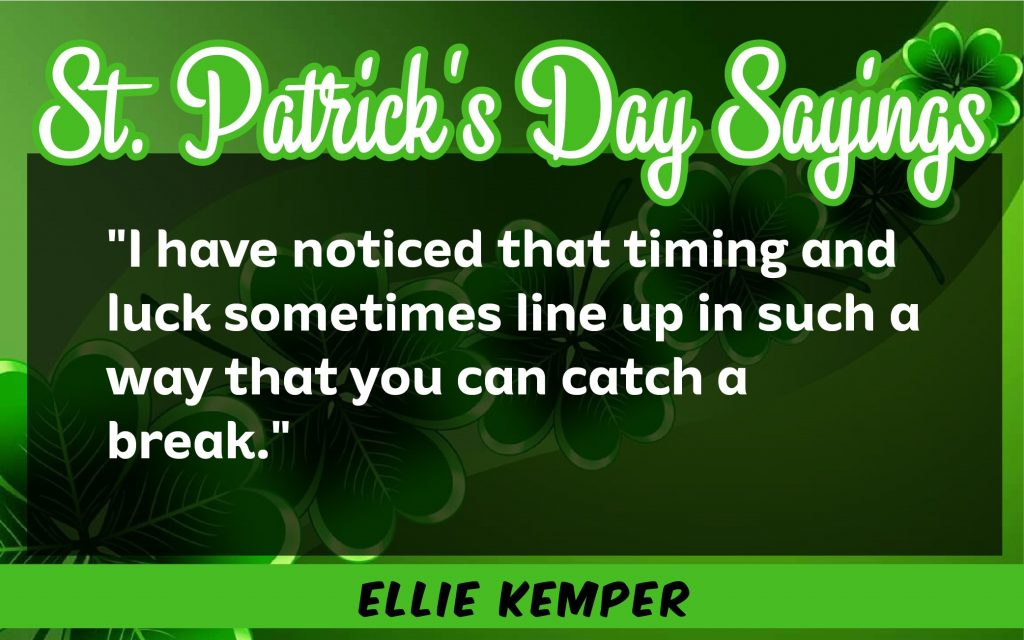 I've seen that St. Patrick's Day Sayings 2021