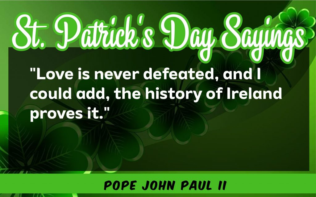 Love can never St. Patrick's Day Sayings 2021