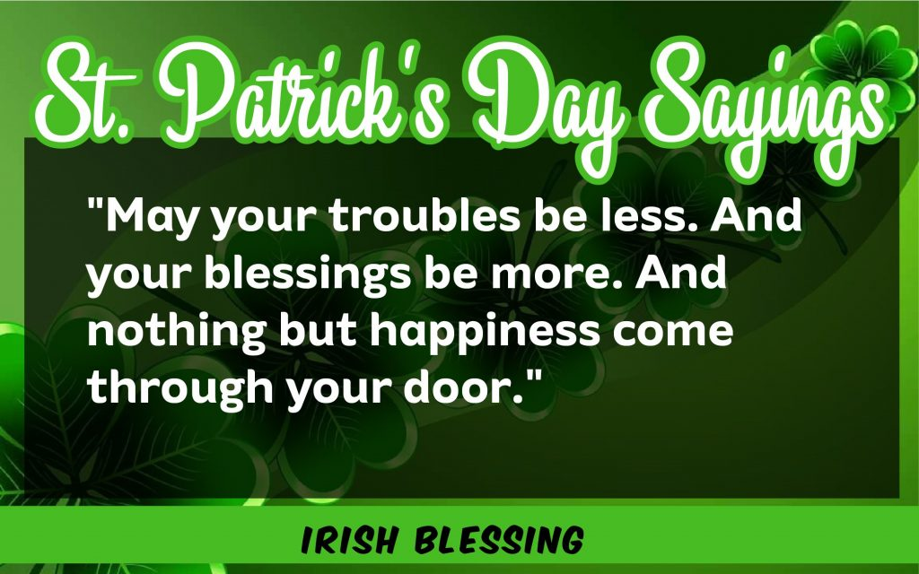 May you are trouble St. Patrick's Day Sayings 2021
