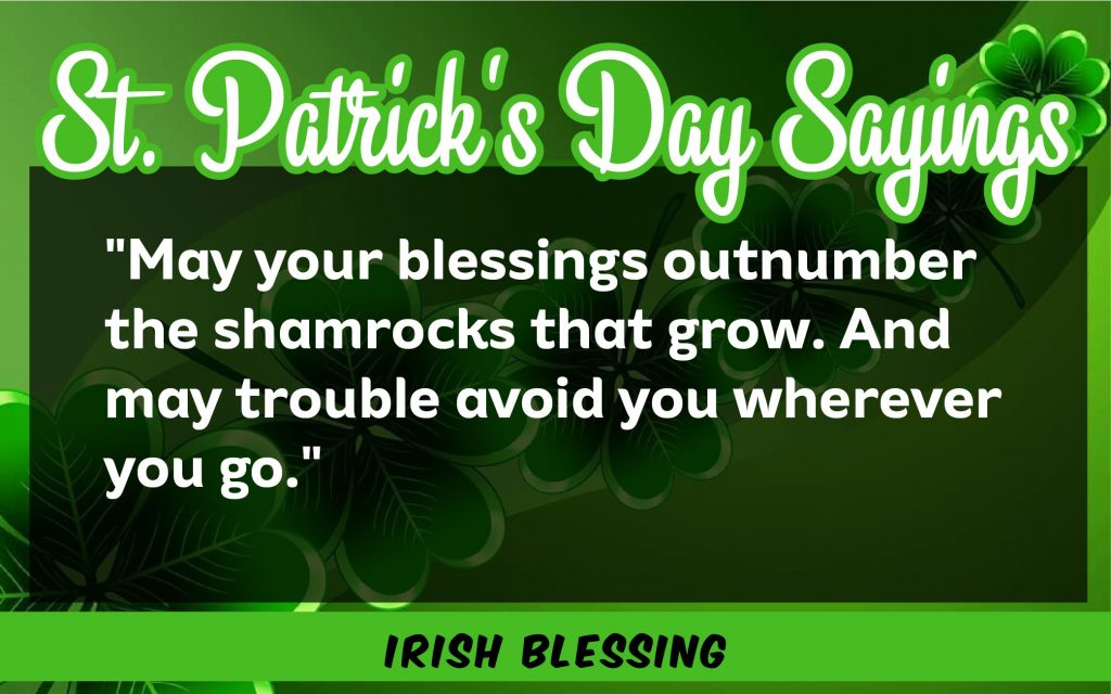 May your blessing St. Patrick's Day Sayings 2021