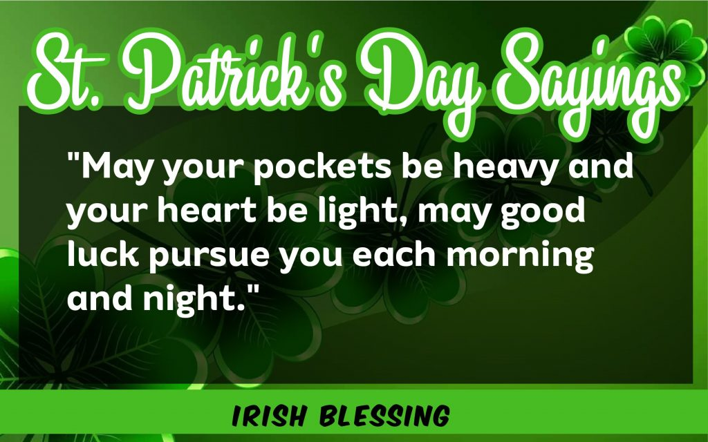May your pocket St. Patrick's Day Sayings 2021