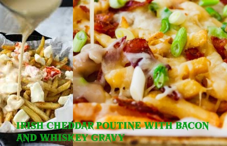 St. Patrick's Day Appetizer Ideas of Irish Cheddar Poutine with Bacon and Whiskey Gravy