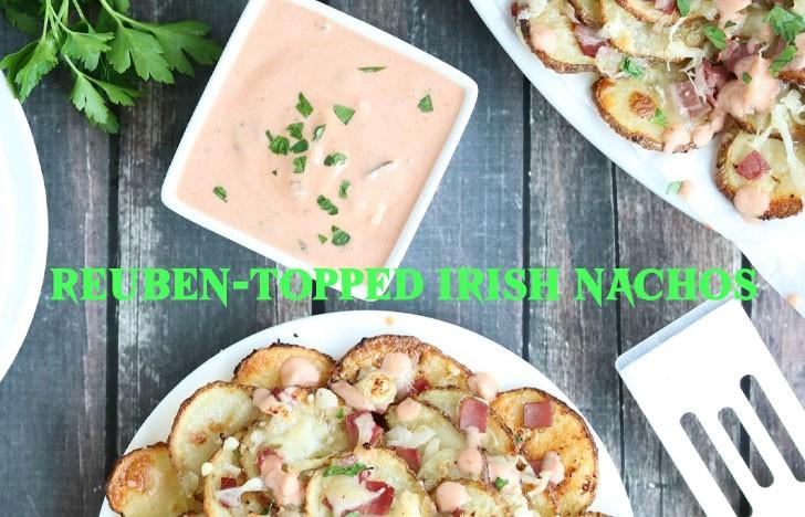 St. Patrick's Day Appetizer Ideas of Reuben-topped Irish Nachos