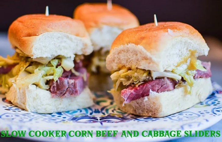 St. Patrick's Day Appetizer Ideas of Slow Cooker Corn Beef and Cabbage Sliders
