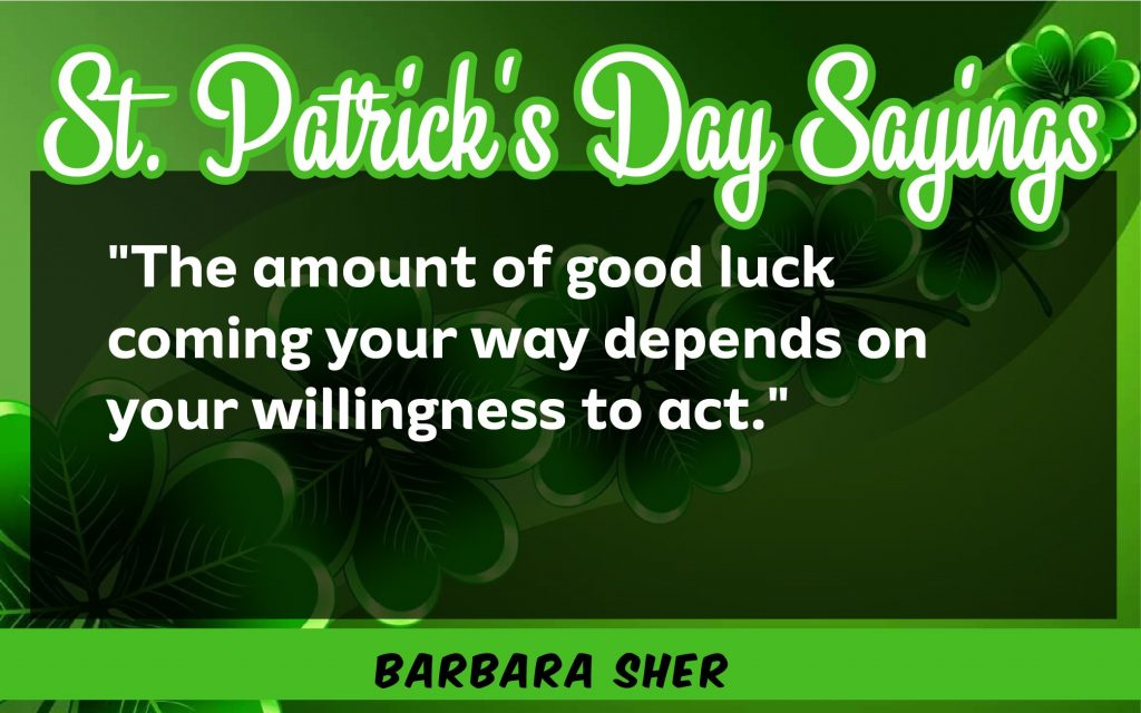 The amount of luck St. Patrick's Day Sayings 2021