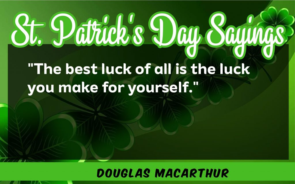 The best luck of St. Patrick's Day Sayings 2021
