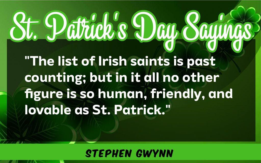 The list of irish saint St. Patrick's Day Sayings 2021