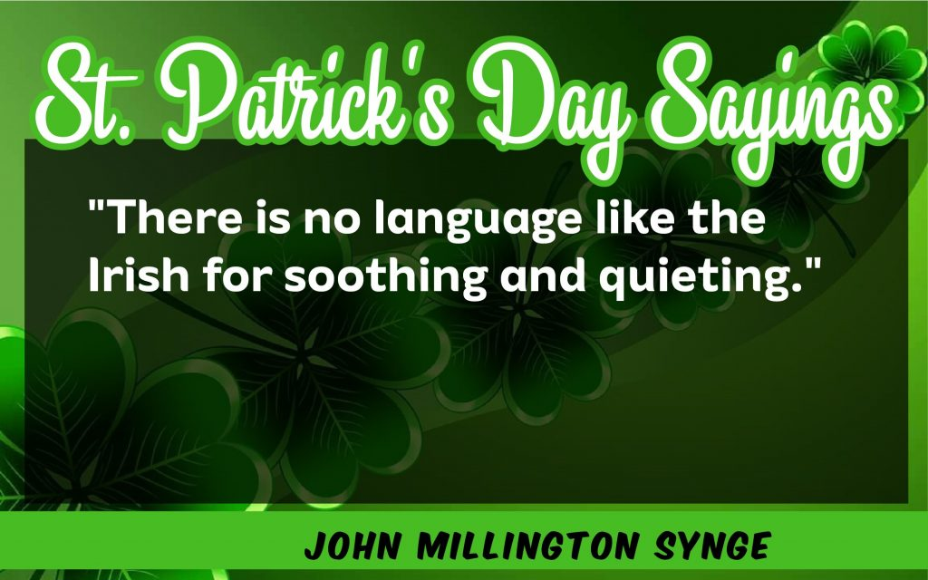 There is no language St. Patrick's Day Sayings 2021