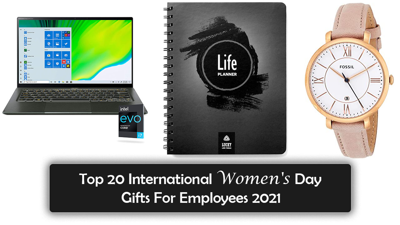 Top 20 International Women's Day Gifts For Employees 2021