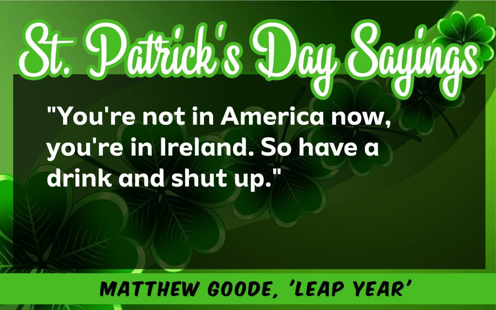 You are not america now St. Patrick's Day Sayings 2021