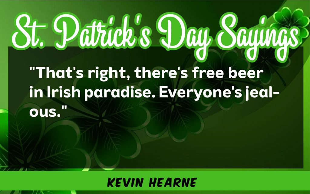You're right St. Patrick's Day Sayings 2021