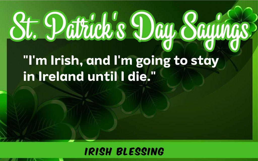 i'm irish St. Patrick's Day Sayings 2021