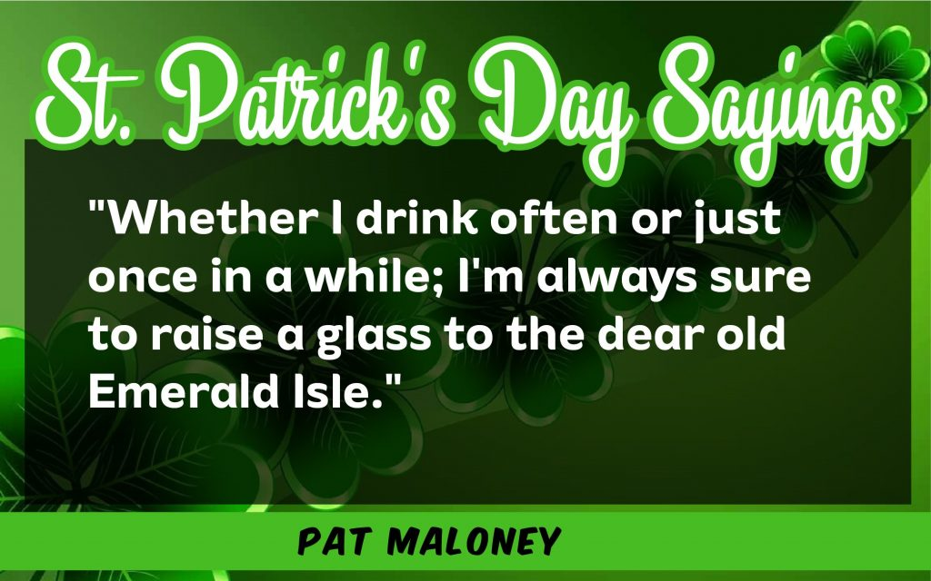 whether I drink St. Patrick's Day Sayings 2021