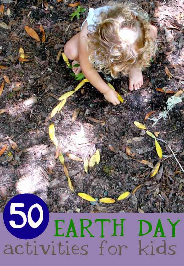 50-Earth Day Activities for kids