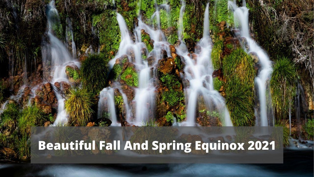 Beautiful Fall And Spring Equinox 2021