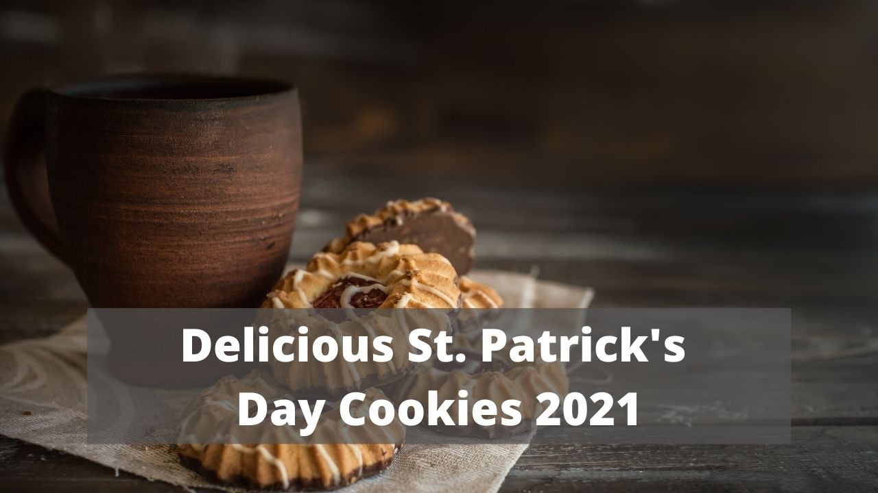 Delicious St. Patrick's Day Cookies 2021