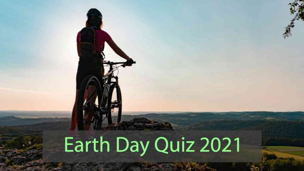 Earth day quiz 2021