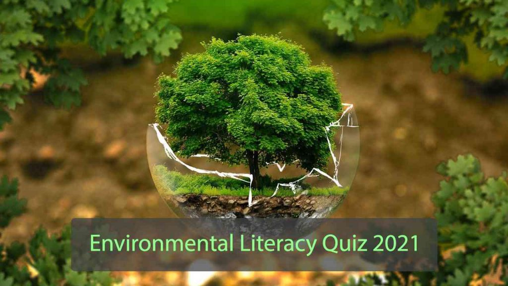 Earth day Environmental Literacy Quiz 2021