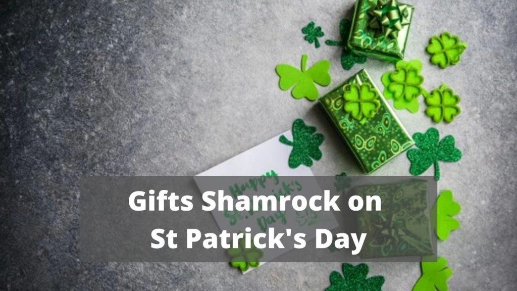 Gifts Shamrock on St Patrick's Day