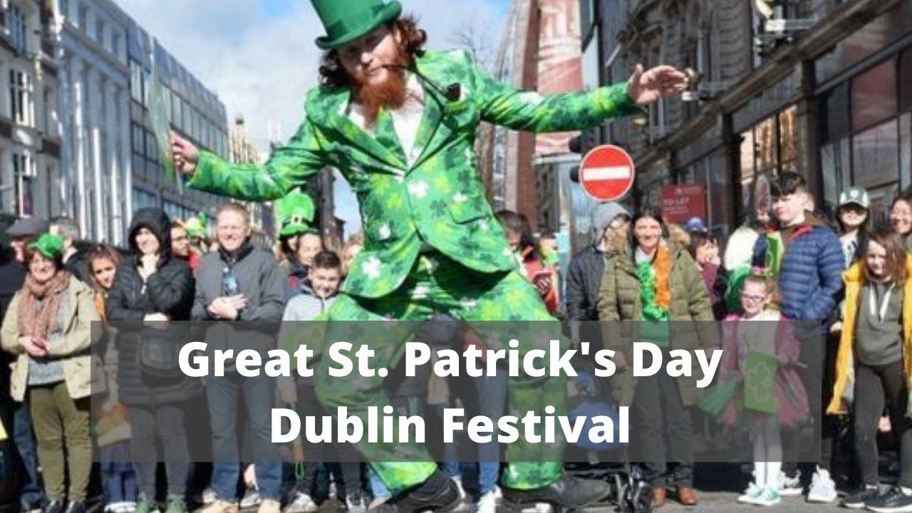 Great St. Patrick's Day Dublin Festival 2021