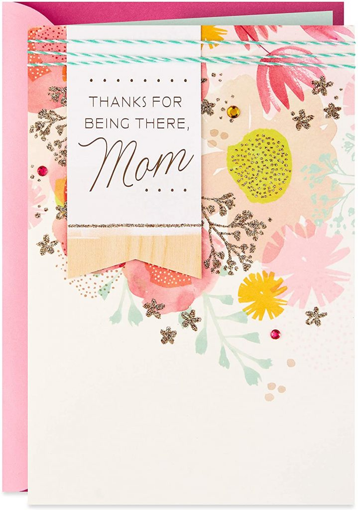 Hallmark Mother's Day Card from Daughter (Thanks for Being There) 2021