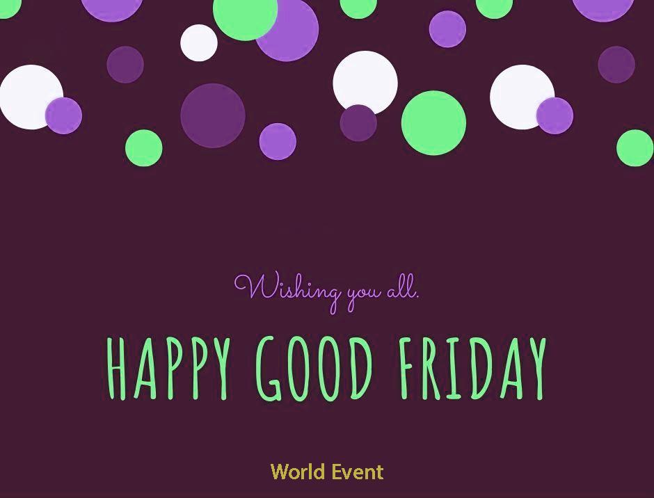 Happy Good Friday wishes 2021