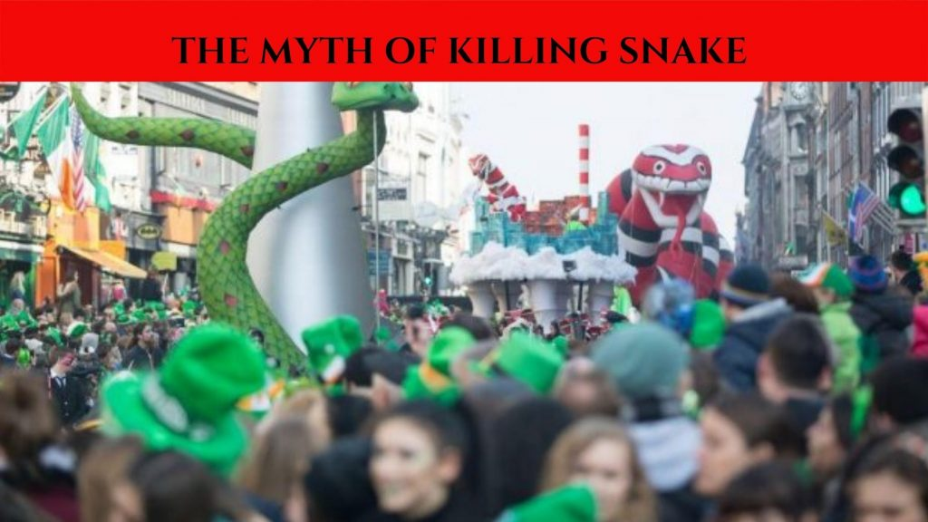Killing Snakes is a metaphor for eradicating pagan ideology in Ireland