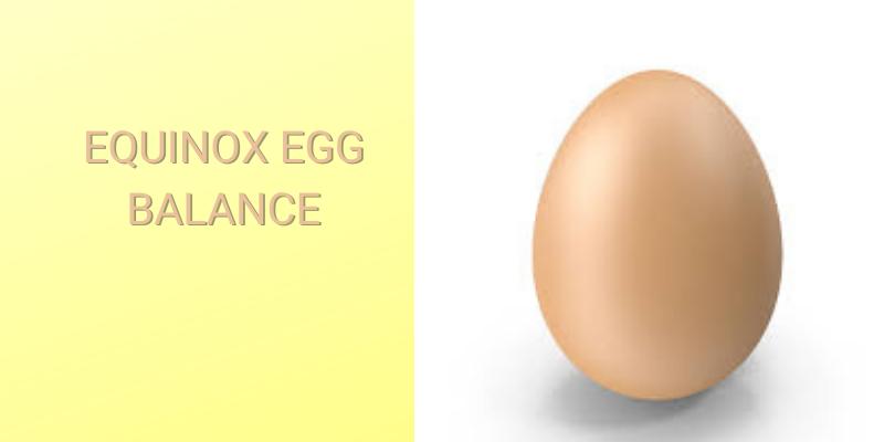 Spring Equinox Egg Balance