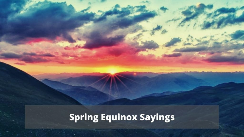 Spring Equinox Sayings