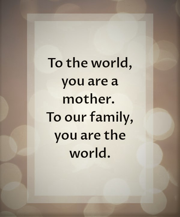 mother's day quotes 2021 short and sweet