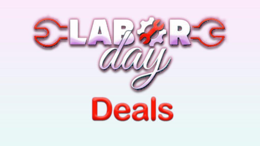 Grand Labor Day Deals 2021