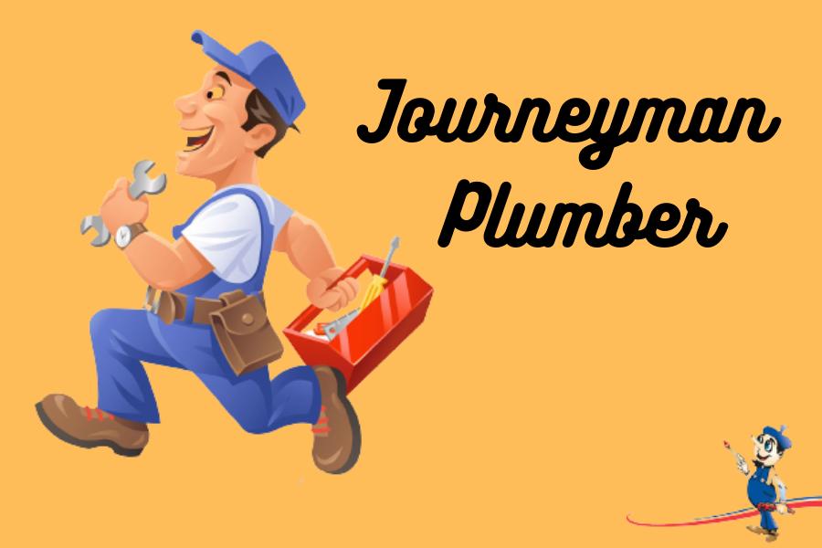 Journeyman Plumbers