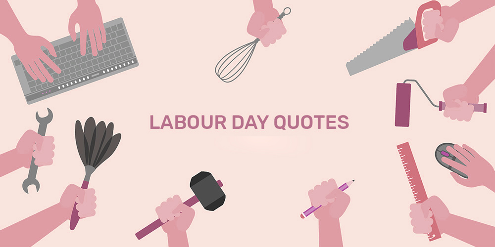 labour day quotes