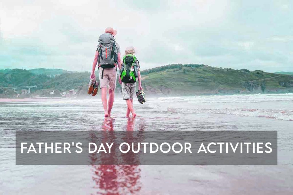 father's day outdoor activities